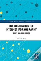 The Regulation Of Internet Pornography