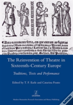 Wook.pt - The Reinvention Of Theatre In Sixteenth-Century Europe