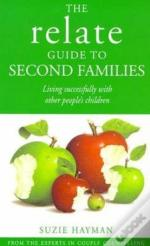 The Relate Guide To Second Families