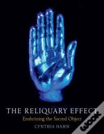 The Reliquary Effect