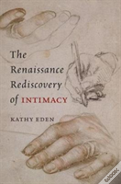 Wook.pt - The Renaissance Rediscovery Of Intimacy
