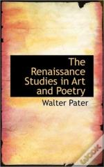 The Renaissance Studies In Art And Poetr