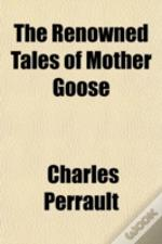 The Renowned Tales Of Mother Goose