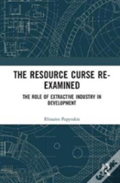 The Resource Curse Re-Examined