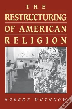 Wook.pt - The Restructuring Of American Religion