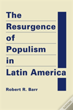 Wook.pt - The Resurgence Of Populism In Latin America
