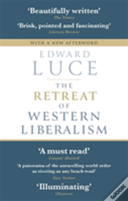 Wook.pt - The Retreat Of Western Liberalism