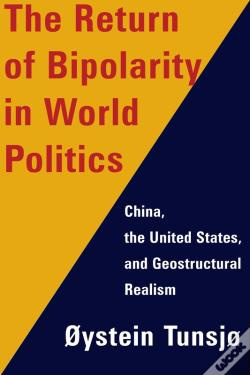 Wook.pt - The Return Of Bipolarity In World Politics