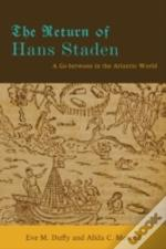 The Return Of Hans Staden