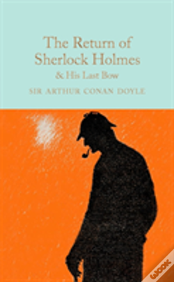 Wook.pt - The Return Of Sherlock Holmes And His Last Bow