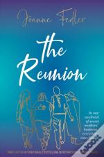 The Reunion: In One Weekend Of Secret Mo
