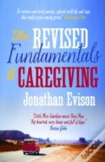 The Revised Fundamentals Of Caregiv