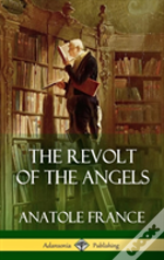 The Revolt Of The Angels (Hardcover)