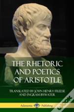 The Rhetoric And Poetics Of Aristotle