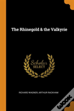The Rhinegold & The Valkyrie