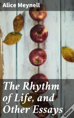 Wook.pt - The Rhythm Of Life, And Other Essays