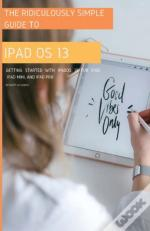 The Ridiculously Simple Guide To Ipados