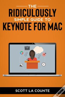 Wook.pt - The Ridiculously Simple Guide To Keynote For Mac
