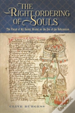 'The Right Ordering Of Souls'