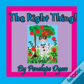 The Right Thing!