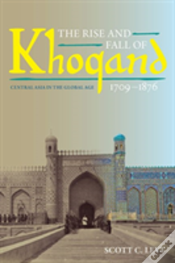Wook.pt - The Rise And Fall Of Khoqand, 1709-1876