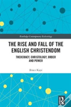 Wook.pt - The Rise And Fall Of The English Christendom