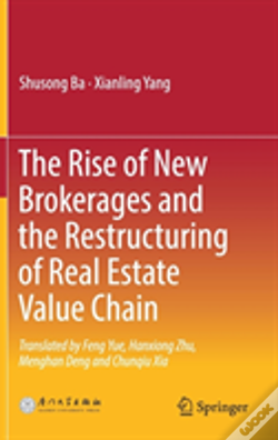 Wook.pt - The Rise Of New Brokerages And The Restructuring Of Real Estate Value Chain