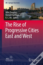 The Rise Of Progressive Cities East And West