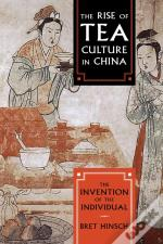 The Rise Of Tea Culture In China