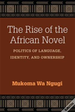 Wook.pt - The Rise Of The African Novel