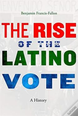 Wook.pt - The Rise Of The Latino Vote