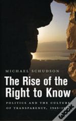The Rise Of The Right To Know