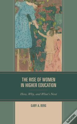 Wook.pt - The Rise Of Women In Higher Education