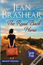 The Road Back Home (Large Print Edition)