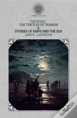 The Road, The Turtles Of Tasman & Stories Of Ships And The Sea