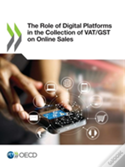 Wook.pt - The Role Of Digital Platforms In The Collection Of Vat/Gst On Online Sales