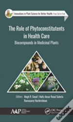 The Role Of Phytoconstitutents In Health Care