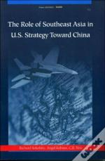 The Role Of Southeast Asia In U.S. Strategy Toward China