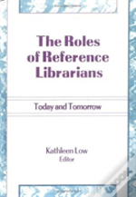 The Roles Of Reference Librarians
