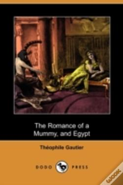 Wook.pt - The Romance Of A Mummy, And Egypt (Dodo