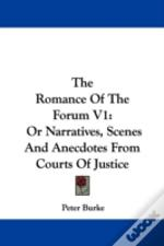 The Romance Of The Forum V1: Or Narrativ
