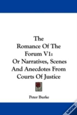 Wook.pt - The Romance Of The Forum V1: Or Narrativ