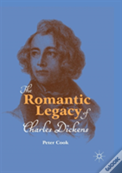 Wook.pt - The Romantic Legacy Of Charles Dickens
