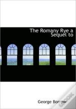 The Romany Rye A Sequel To