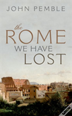 Wook.pt - The Rome We Have Lost