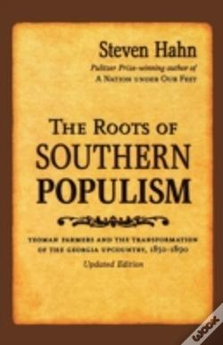 Wook.pt - The Roots Of Southern Populism