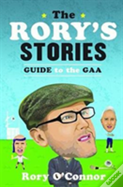 Wook.pt - The Rory'S Stories Guide To The Gaa