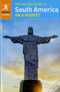 Wook.pt - The Rough Guide To South America On A Budget