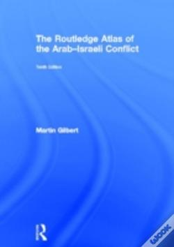 Wook.pt - The Routledge Atlas Of The Arab-Israeli Conflict