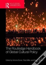 The Routledge Companion To Cultural Policy